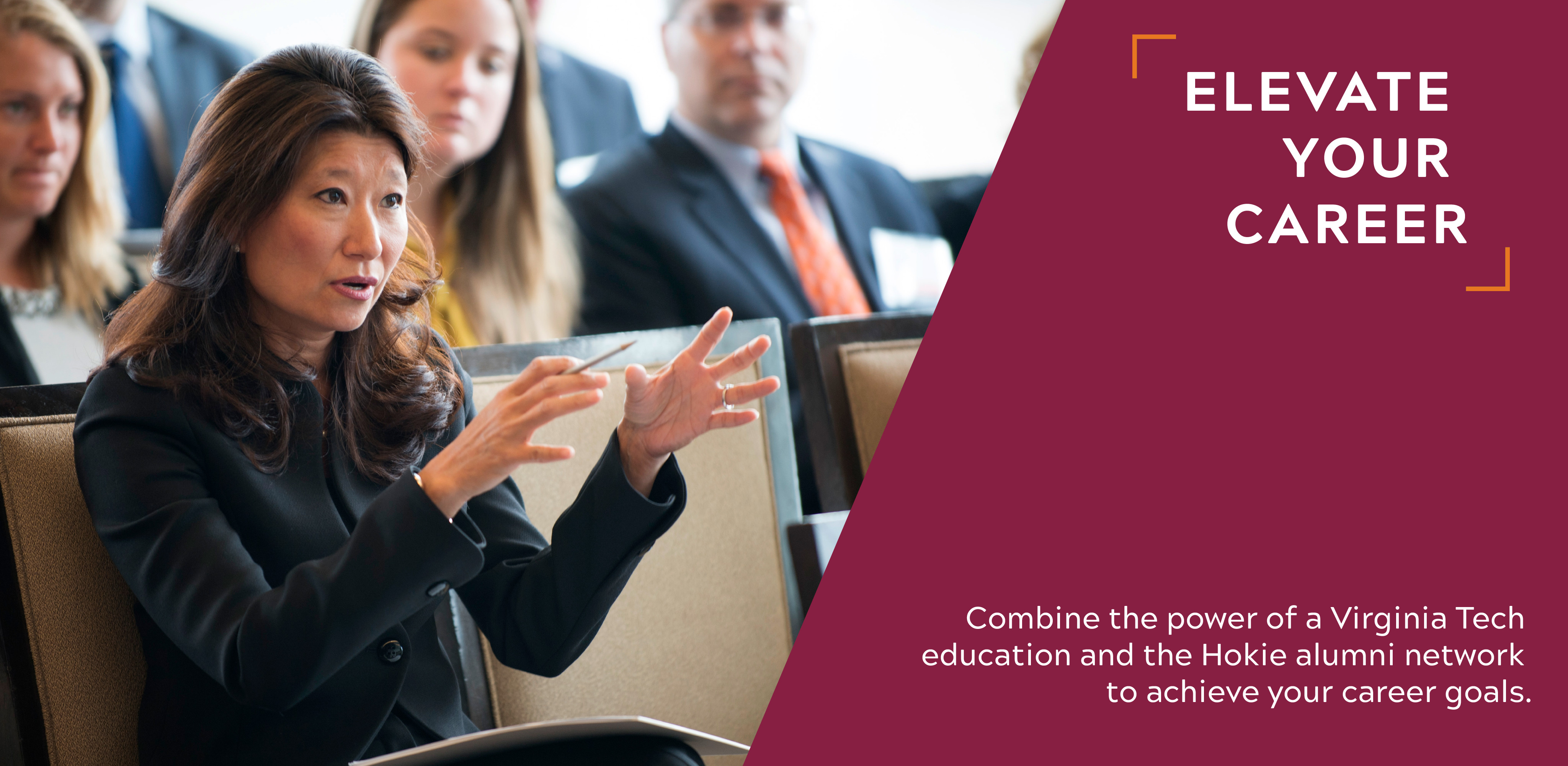 Combine the power of a Virginia Tech education and the Hokie alumni network to achieve your career goals.